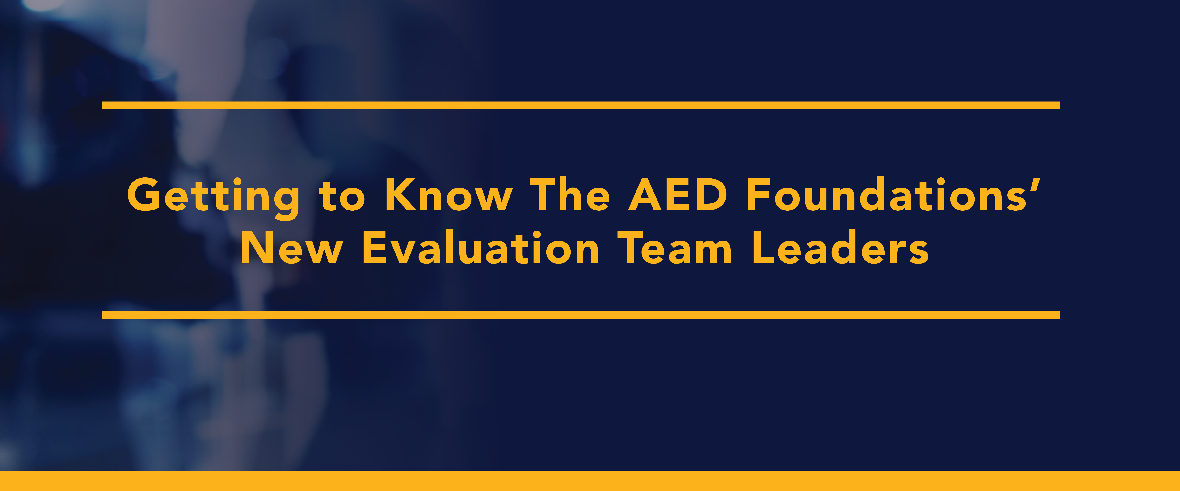 new evaluation leaders